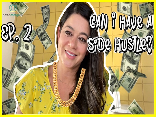 Can I have a side hustle?